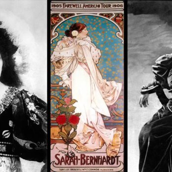 Sarah Bernhardt, Actress, Cocotte and Fashion Icon