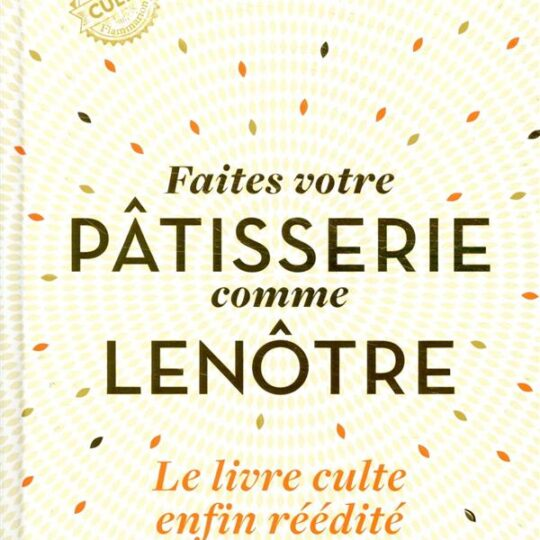 Iconic Patissiers and Pastries