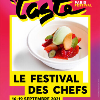 Taste Of Paris 2021: French Gastronomy In All Its Majesty…